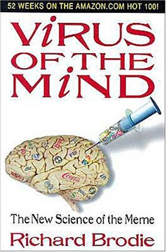 Virus of the Mind by Richard Brodie