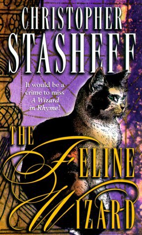 The Feline Wizard (Wizard in Rhyme, #8)
