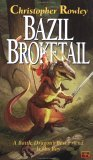 Bazil Broketail (Bazil Broketail, #1)