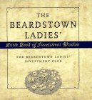 The Beardstown Ladies' Little Book of Investment Wisdom