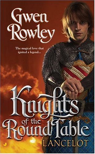 Knights of the Round Table by Gwen Rowley