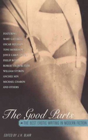 The Good Parts: The Best Erotic Writing in Modern Fiction