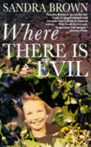 Where There Is Evil by Sandra    Brown