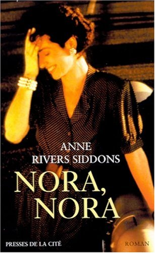 Nora, Nora by Anne Rivers Siddons