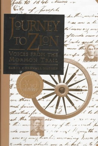 Journey to Zion: Voices from the Mormon Trail