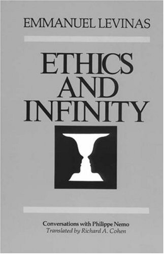 Ethics and Infinity by Emmanuel Levinas