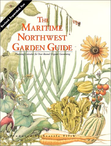 Maritime Northwest Garden Guide by Carl W. Elliott