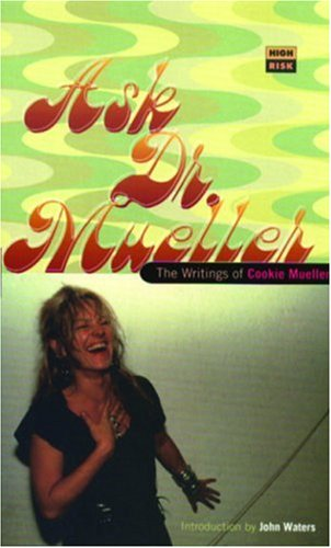 Ask Dr. Mueller by Cookie Mueller