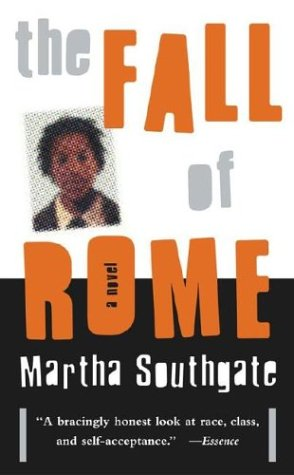 The Fall of Rome by Martha Southgate