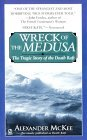 Wreck of the Medusa by Alexander McKee