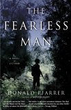 The Fearless Man: A Novel of Vietnam