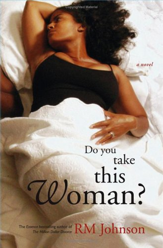 Do You Take This Woman? by R.M. Johnson