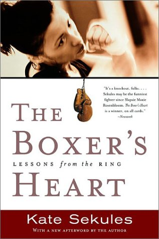 The Boxer's Heart: Lessons from the Ring