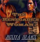 The Renegade's Woman by Nikita Black