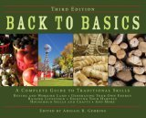 Back to Basics: A Complete Guide to Traditional Skills