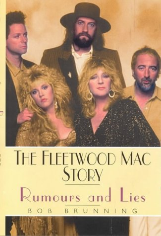 Rumours And Lies: The Fleetwood Mac Story