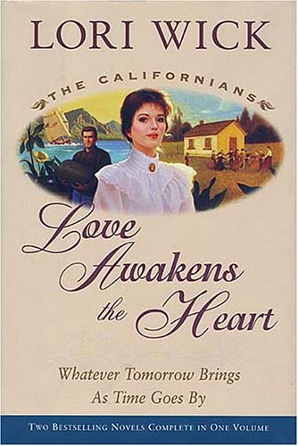 Love Awakens the Heart by Lori Wick