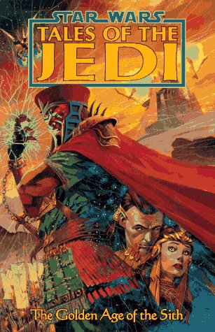 The Golden Age of the Sith by Kevin J. Anderson