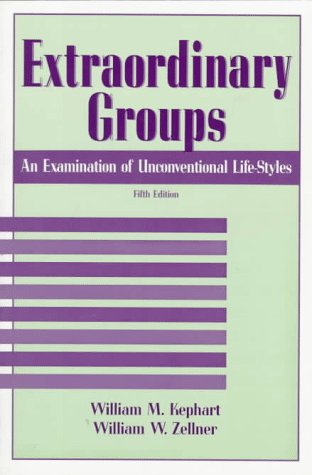 Extraordinary Groups by William M. Kephart
