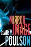 Mirror Image by Clair M. Poulson