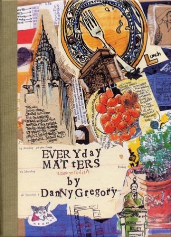 Everyday Matters by Danny Gregory