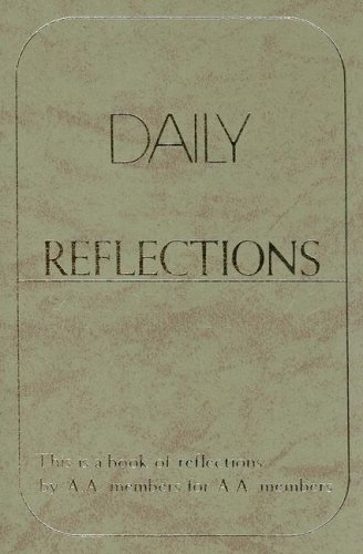 Daily Reflections by Alcoholics Anonymous