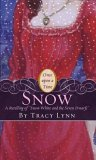 Snow: A Retelling of Snow White and the Seven Dwarves (Once Upon A Time)