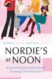 "Nordie's at Noon: The Personal Stories of Four Women ""Too Young"" for Breast Cancer"