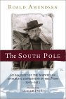 South Pole: An Account of the Norwegian Antarctic Expedition in the 'Fram', 1910-12
