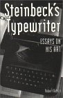 Steinbeck's Typewriter: Essays on His Art