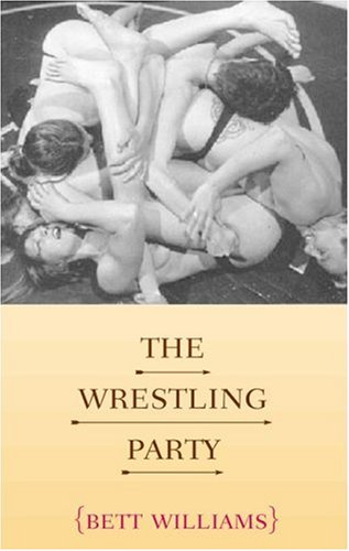 The Wrestling Party by Bett Williams