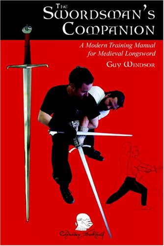 The Swordman's Companion by Guy Windsor