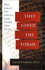They Loved the Torah by David M. Friedman