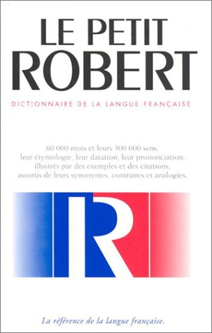 Le Petit Robert by Paul Robert