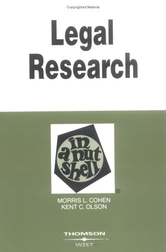 Legal Research in a Nutshell by Morris L. Cohen