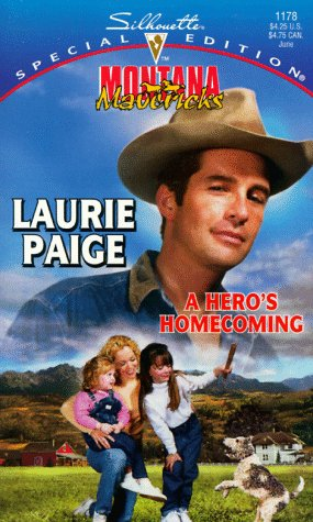 Hero's Homecoming (Montana Mavericks by Laurie Paige