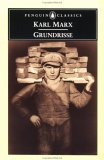 Grundrisse: Foundations of the Critique of Political Economy