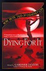 Dying for It by Gardner R. Dozois