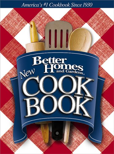 Better Homes and Gardens New Cook Book by Better Homes and Gardens