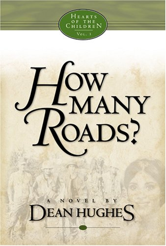 How Many Roads by Dean Hughes