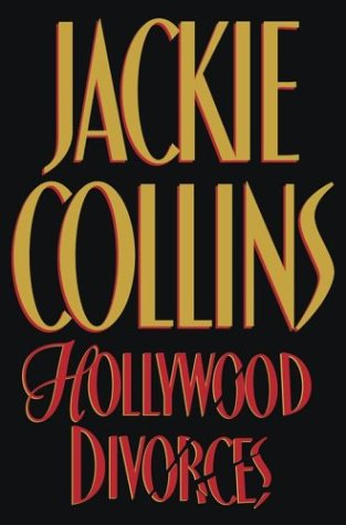 Hollywood Divorces by Jackie Collins
