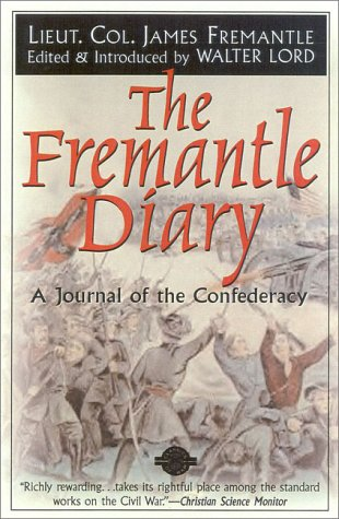 The Fremantle Diary: A Journal of the Confederacy