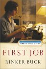 First Job: A Memoir of Growing Up at Work