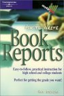 How to Write Book Reports 4e