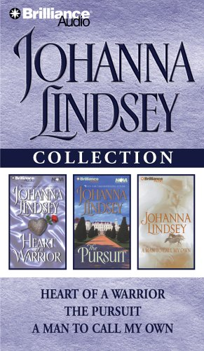 Johanna Lindsey Collection: Heart of a Warrior, the Pursuit, and a Man to Call My Own