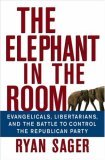 The Elephant in the Room by Ryan Sager
