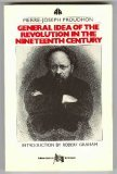 The General Idea of the Revolution in the Nineteenth Century (The Libertarian Critique)
