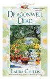 Dragonwell Dead (A Tea Shop Mystery, #8)