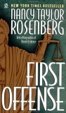 First Offense by Nancy Taylor Rosenberg