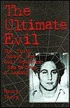 The Ultimate Evil: The Truth about the Cult Murders: Son of Sam and Beyond